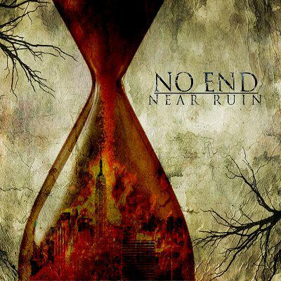 Near Ruin - No End