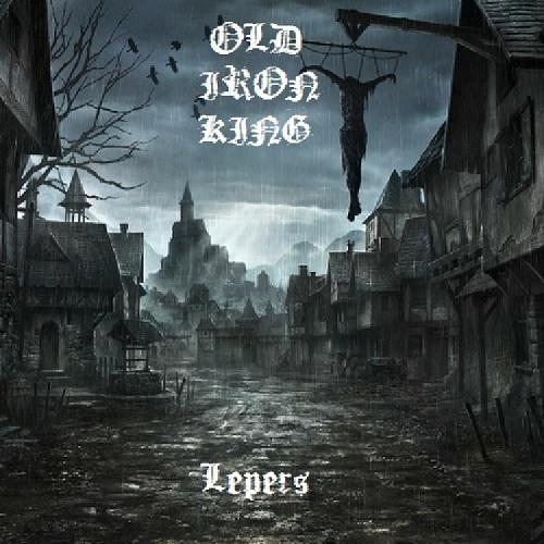 Old Iron King - Lepers