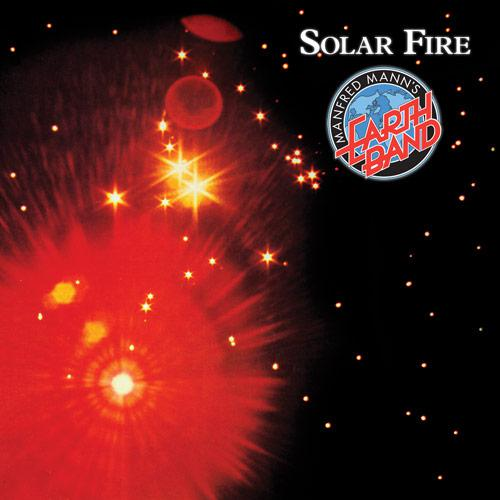 Manfred Manns Earth Band - Solar Fire (Reissue - 1998