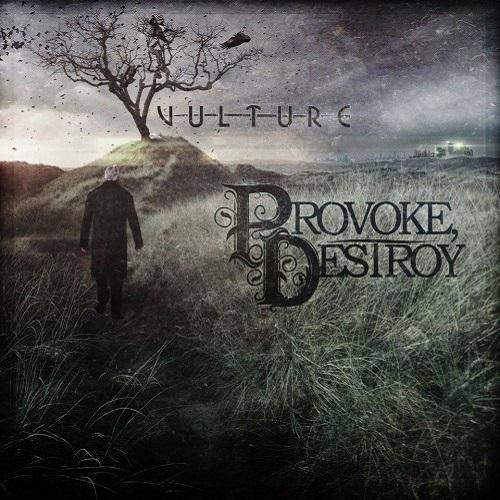 Provoke, Destroy - Vulture