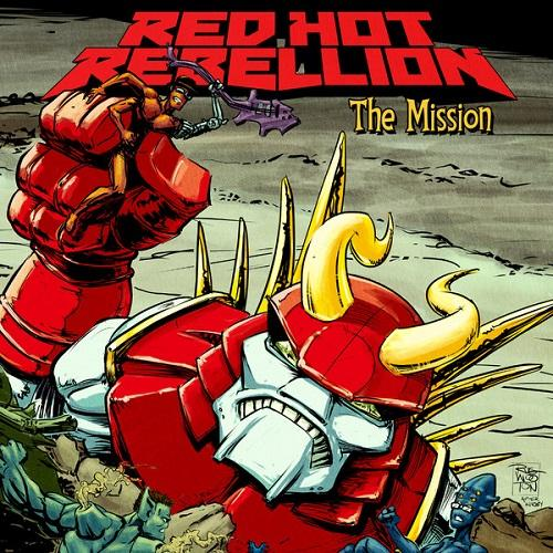 Red Hot Rebellion - The Mission