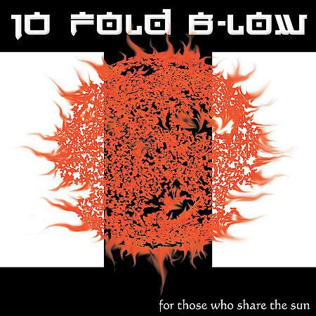 10 Fold B-Low  - Discography (2004 - 2005)