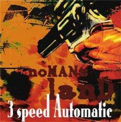 3 Speed Automatic - Nomans Land