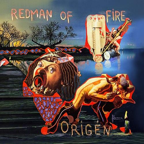 Redman Of Fire - Origén