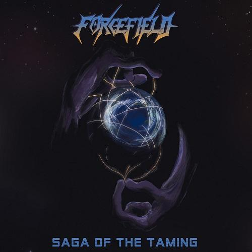 Forcefield  - Saga Of The Taming