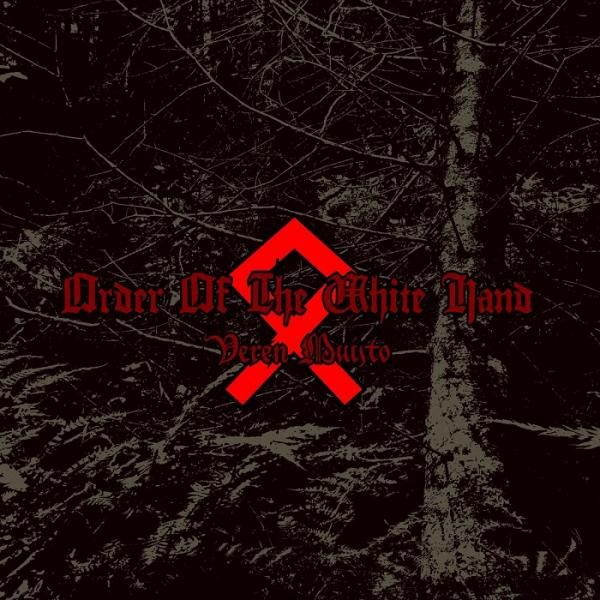 Order Of The White Hand  - Veren Muisto