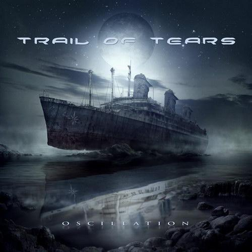Trail Of Tears - Oscillation (Limited Edition) (Lossless)