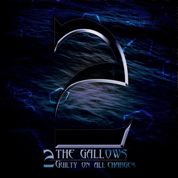2 The Gallows - Guilty on All Charges