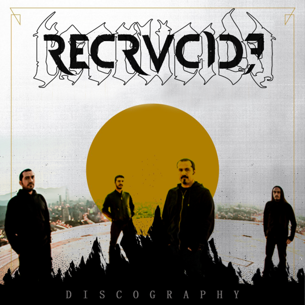 Recrucide - Discography (2007 - 2017)