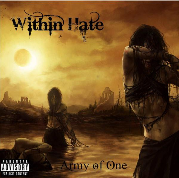 Within Hate - Army Of One