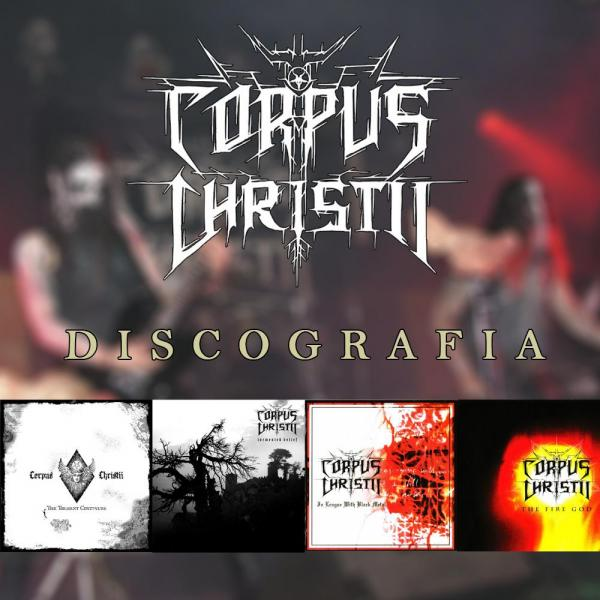 Corpus Christii - Discography (2000 - 2017)