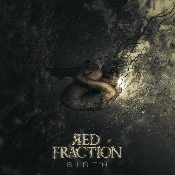 Red Fraction - Birth