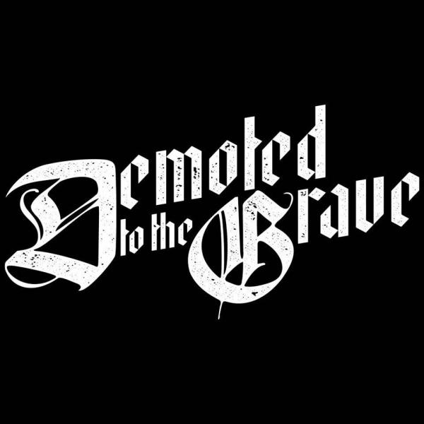 Demoted To The Grave - Discography