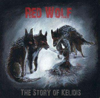 Red Wolf - The Story Of Kelidis