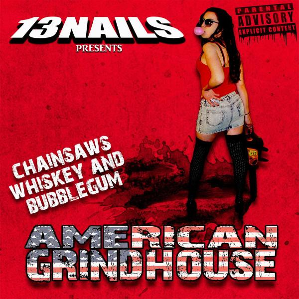 13 Nails - American Grindhouse