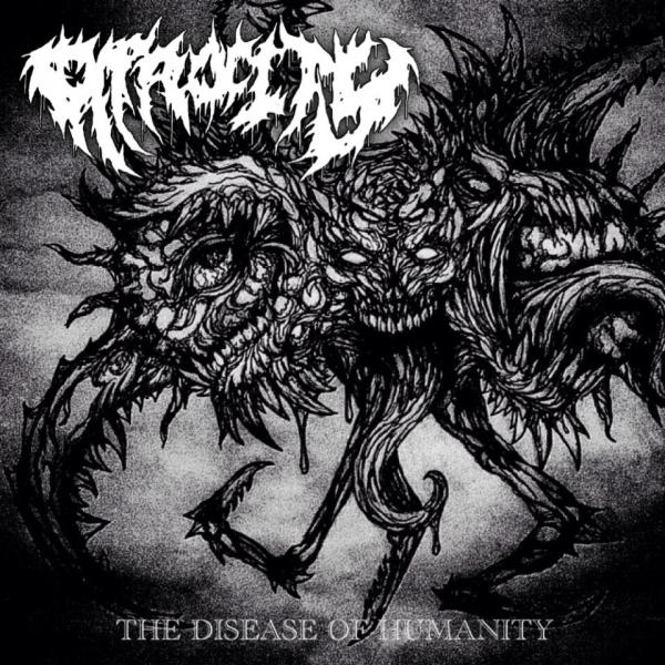 Atrocity - The Disease Of Humanity