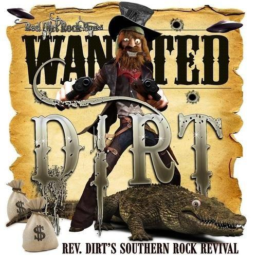 Red Dirt Rock Band - Rev. Dirts Southern Rock Revival