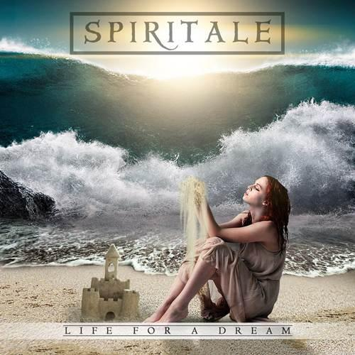 Spiritale - Life For a Dream
