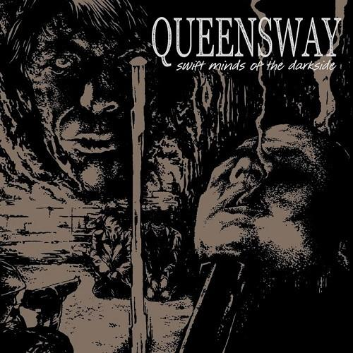 Queensway - Swift Minds Of The Darkside