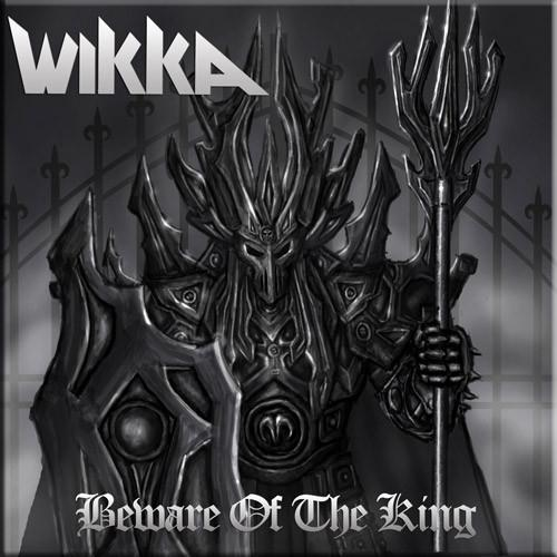 Wikka - Beware of the King (Compilation)