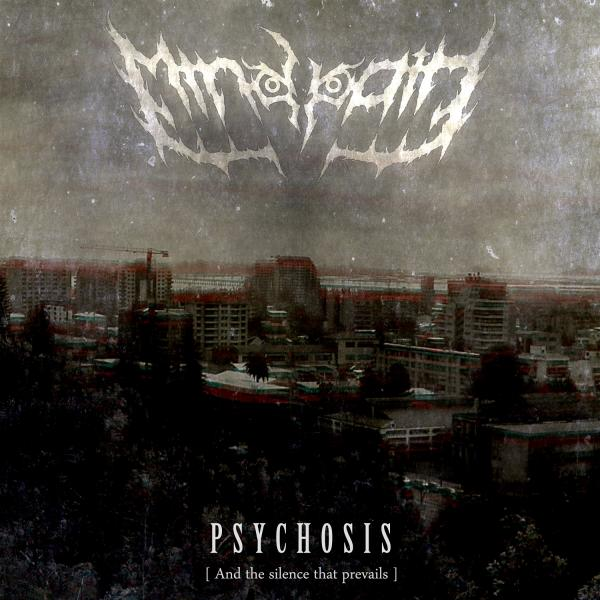 Mindpath -  Psychosis | And The Silence That Prevails |