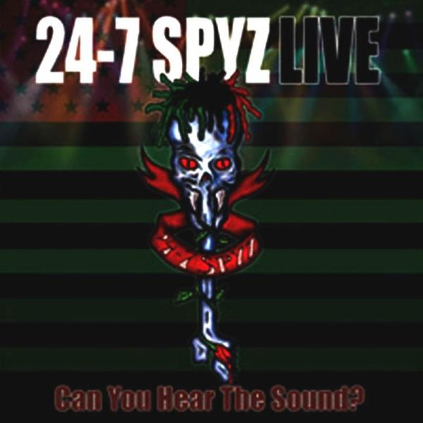 24-7 Spyz - Can You Hear The Sound? (Live)