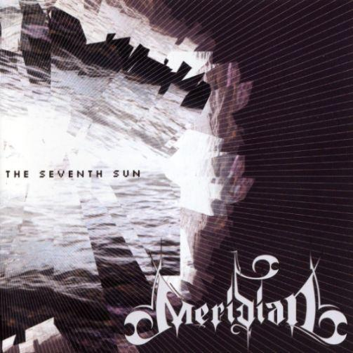 Meridian - The Seventh Sun