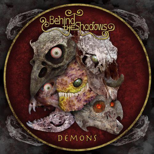 Behind the Shadows - Demons