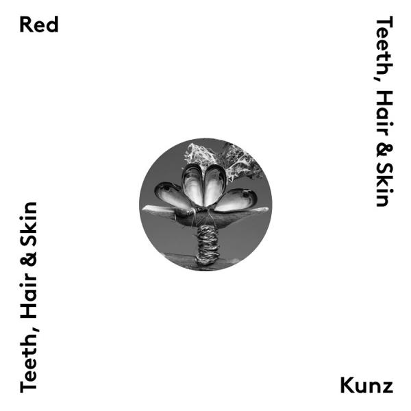 Red Kunz (Red Fang & Kunz) - Teeth, Hair & Skin (EP)