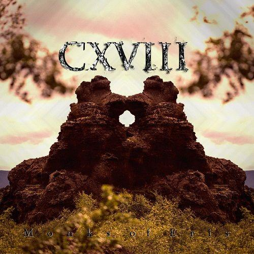 CXVIII - Monks Of Eris