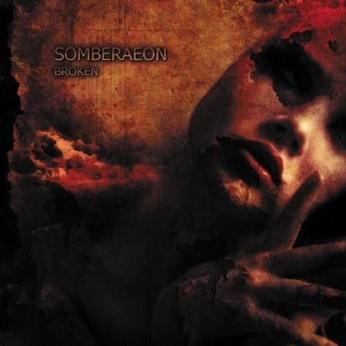 Somberaeon - Broken