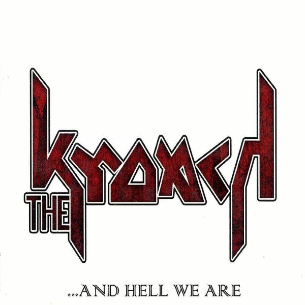 The Kroach - ...And Hell We Are