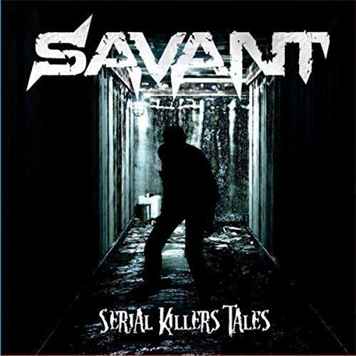 Savant - Serial Killers' Tales