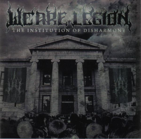 We Are Legion - The Institution of Disharmony