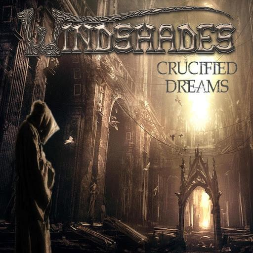 Windshades - Crucified Dreams (EP)