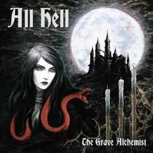 All Hell  - The Grave Alchemist