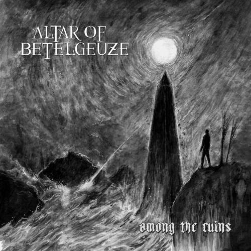 Altar of Betelgeuze - Аmоng thе Ruіns