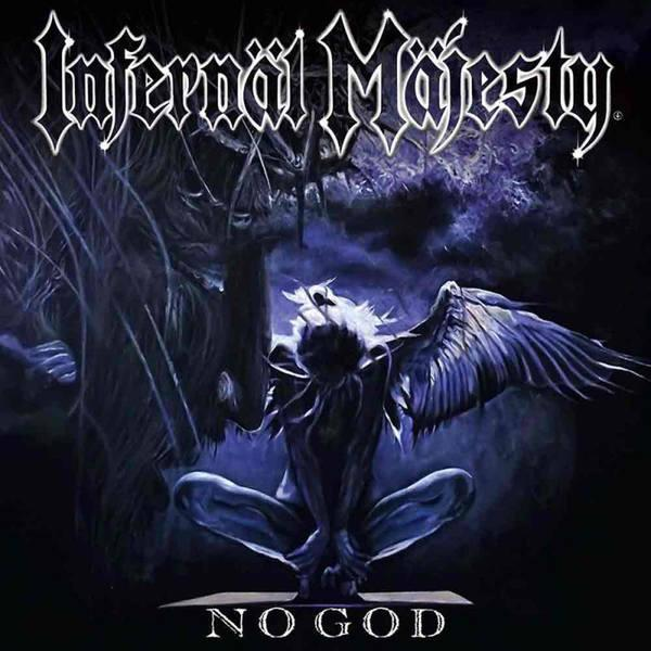Infernäl Mäjesty - No God (Limited Edition)