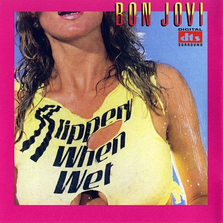 Bon Jovi - Slippery When Wet (Lossless)