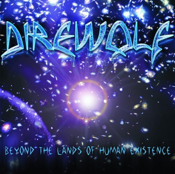 Direwolf - Beyond The Lands Of Human Existence (Lossless)