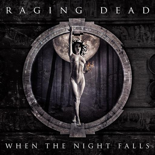 Raging Dead  - When the Night Falls