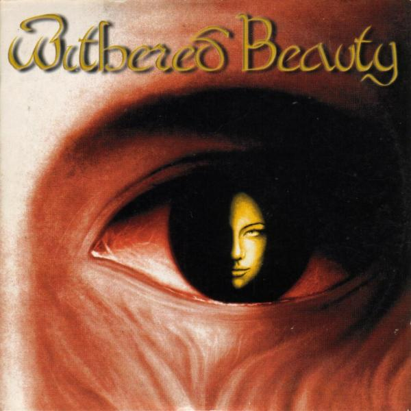 Withered Beauty - Withered Beauty