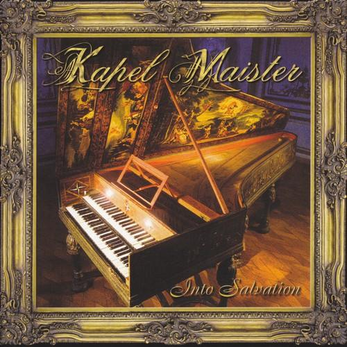 Kapel Maister - Into Salvation (Remastered 2006)