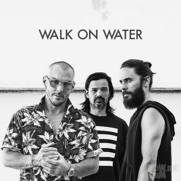 30 Seconds to Mars - Walk On Water (Single)