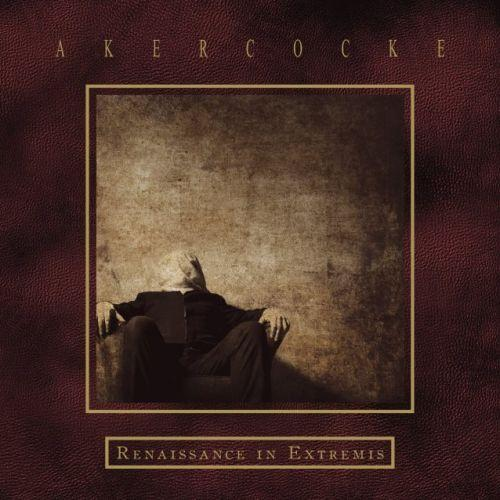 Akercocke - Renaissance in Extremis (Deluxe Edition)
