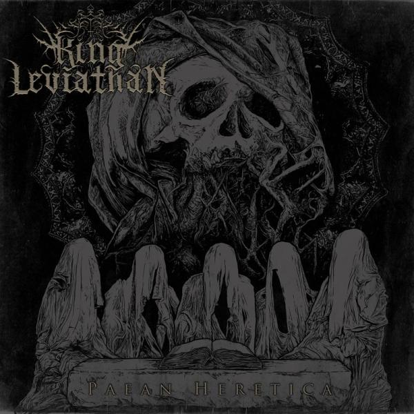 King Leviathan  - Paean Heretica
