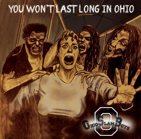 Ohio Slamboys  - You Won't Last Long In Ohio (EP)