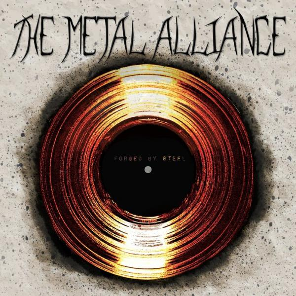 The Metal Alliance  - Forged By Steel