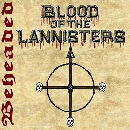 Blood of the Lannisters - Beheaded (ЕР)
