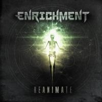 Enrichment - Reanimate